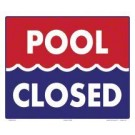 Pool Open/Closed Sign 7350WS1210E