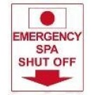 Spa Emergency Shut Off Sign 6505ws1012e